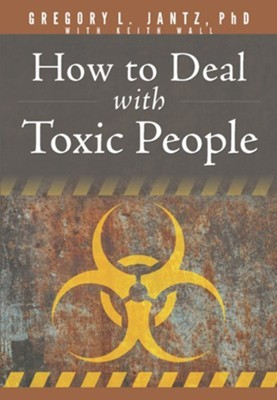 How to Deal with Toxic People (Paperback)