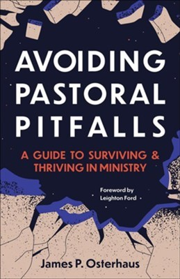 Avoiding Pastoral Pitfalls (Paperback)