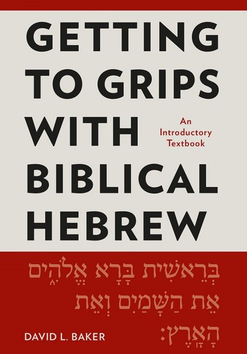 Getting to Grips with Biblical Hebrew (Paperback)