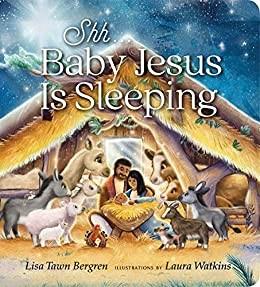 Shh... Baby Jesus is Sleeping (Board Book)