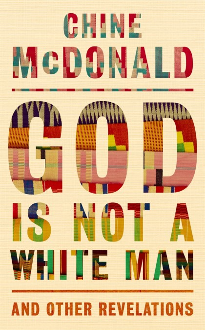 God is Not a White Man (Hard Cover)