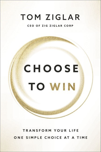Choose to Win (Paperback)