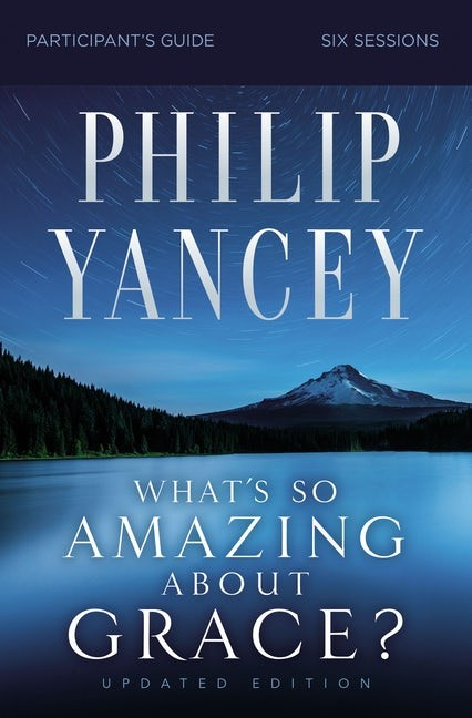 What's So Amazing About Grace? Participant Guide (Paperback)