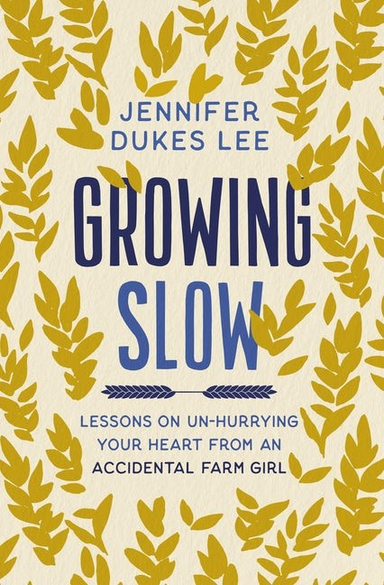 Growing Slow (Hard Cover)