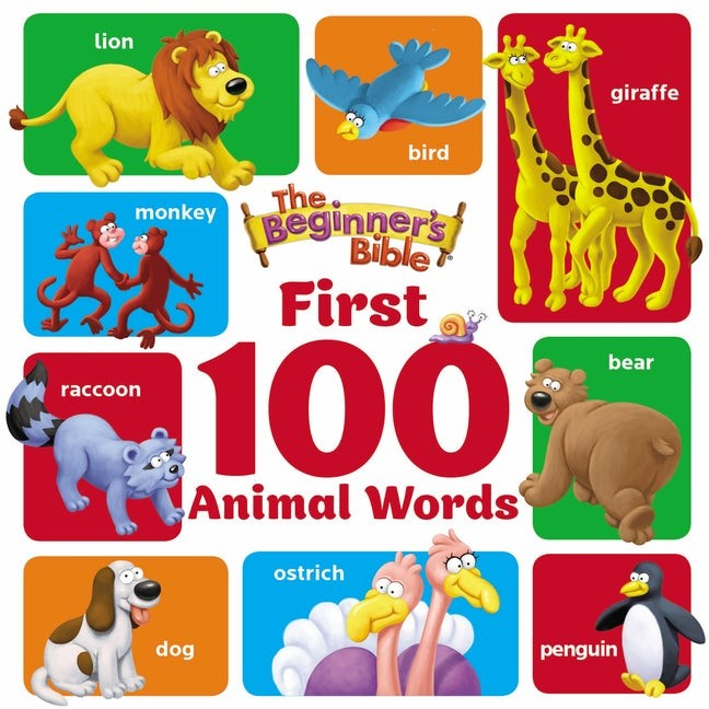 Beginner's Bible First 100 Animal Words (Board Book)