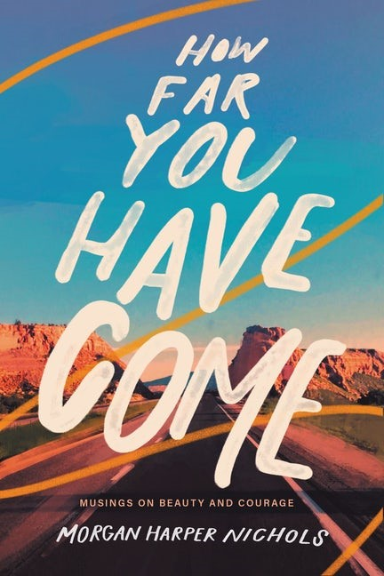 How Far You Have Come (Hard Cover)