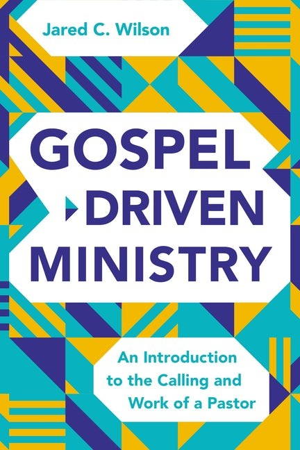 Gospel-Driven Ministry (Hard Cover)