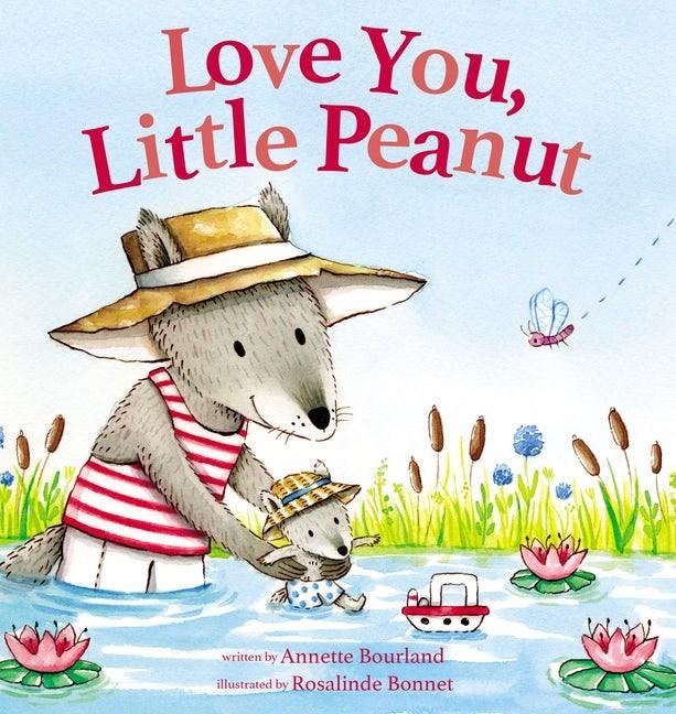 Love You, Little Peanut (Board Book)