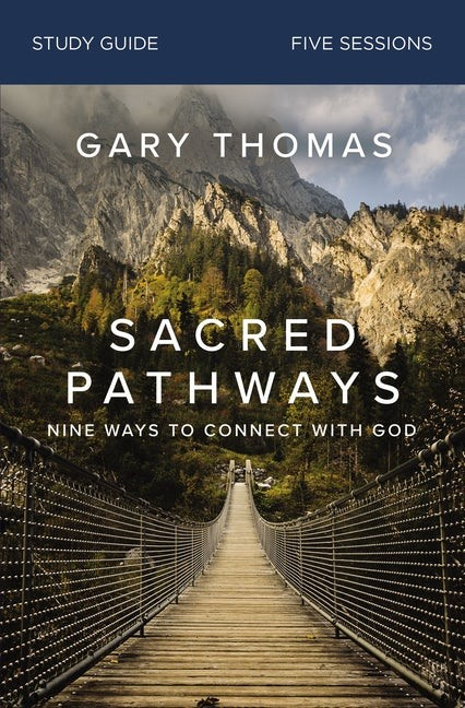 Sacred Pathways Study Guide (Paperback)