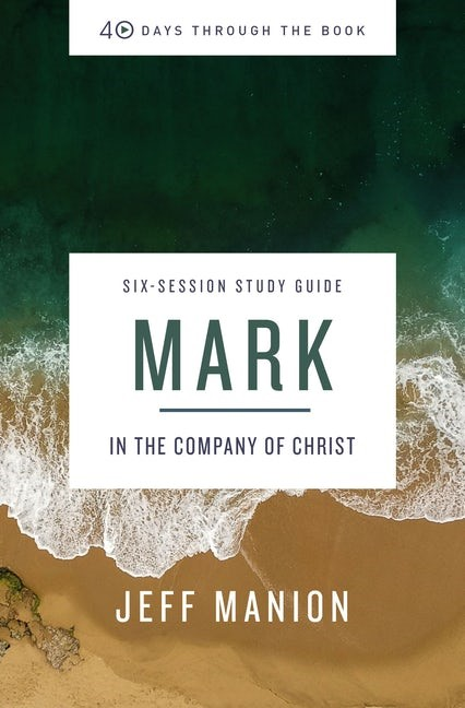 Mark Study Guide (Paperback)