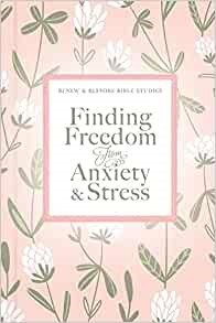 Finding Freedom from Anxiety and Stress (Hard Cover)