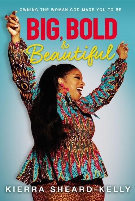 Big, Bold, and Beautiful (Hard Cover)