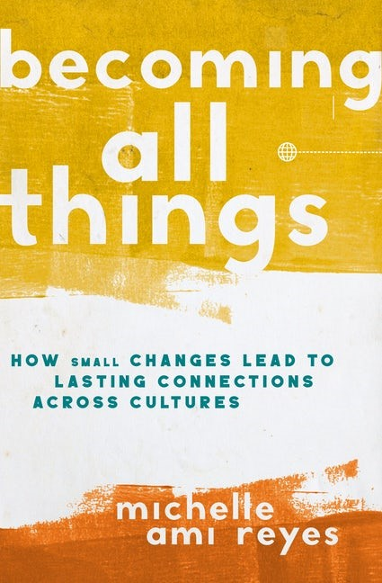 Becoming All Things (Hard Cover)