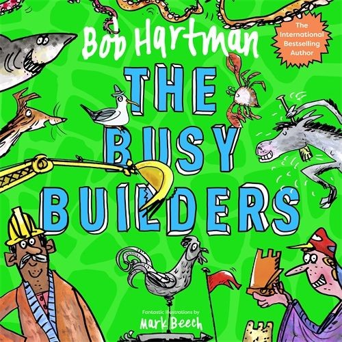 The Busy Builders (Paperback)