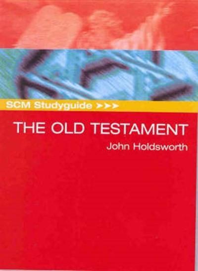 SCM Studyguide: The Old Testament (Paperback)