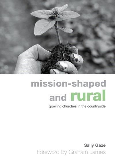 Mission-Shaped and Rural (Paperback)