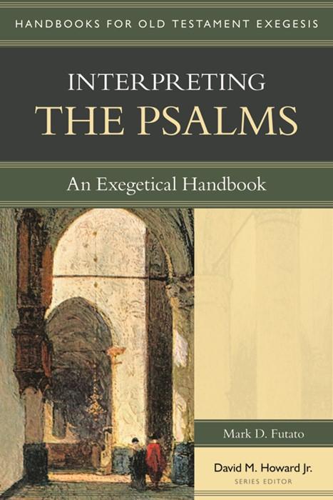 Interpreting the Psalms (Paperback)