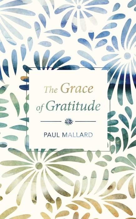 The Grace of Gratitude (Paperback)