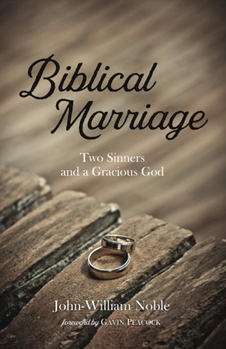 Biblical Marriage (Paperback)