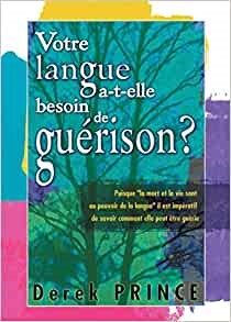 Does Your Tongue Need Healing? (French) (Paperback)