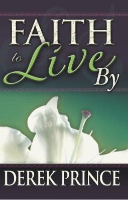 Faith to Live By (Paperback)