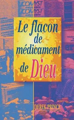 God's Medicine Bottle (French) (Paperback)