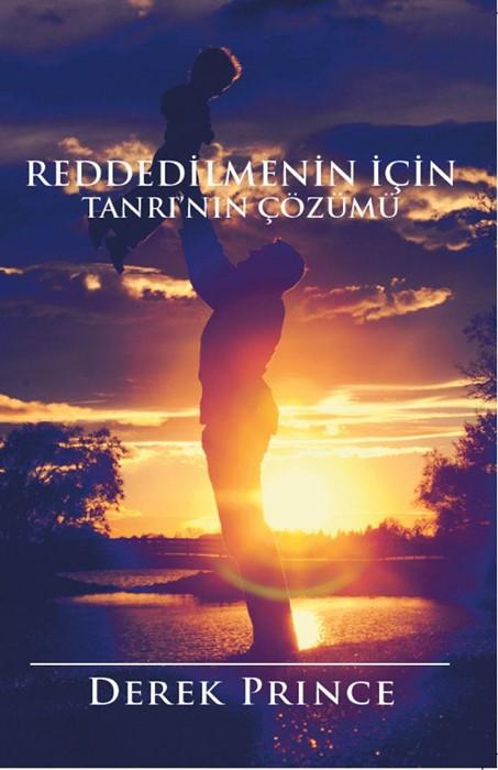 God's Remedy for Rejection (Turkish) (Paperback)