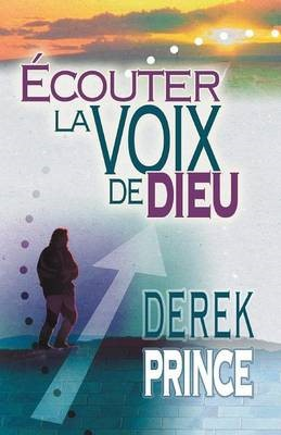 Hearing God's Voice (French) (Paperback)