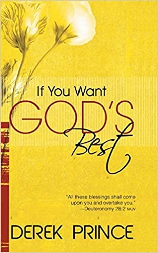 If You Want God's Best (Paperback)