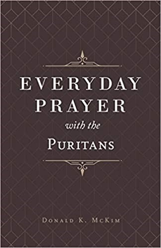Everyday Prayer with the Puritans (Paperback)