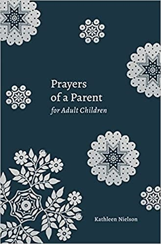 Prayers of a Parent for Adult Children (Paperback)
