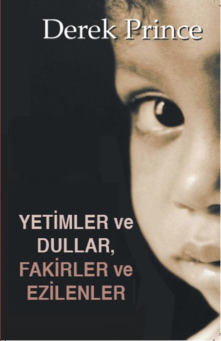 Orphans, Widows, Poor and Oppressed (Turkish) (Paperback)