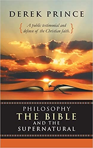 Philosophy, the Bible and the Supernatural (Paperback)