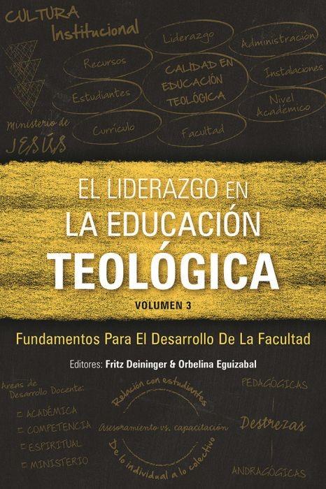 El Liderazgo en la educación teológica, volumen 3 (Paperback)