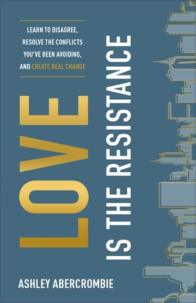 Love is the Resistance (Paperback)