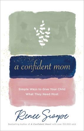 Confident Mom, A (Paperback)