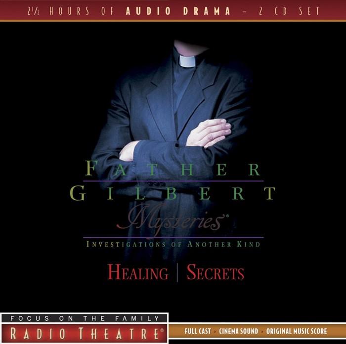 Father Gilbert Mysteries Vol. 2: Healing/Secrets (CD-Audio)