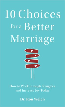 10 Choices for a Better Marriage (Paperback)