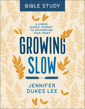 Growing Slow Bible Study (Paperback)