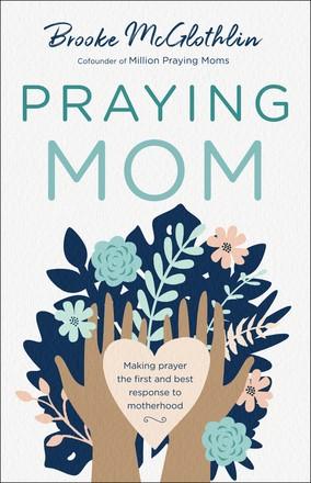 Praying Mom (Paperback)