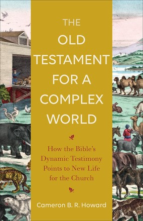 The Old Testament for a Complex World (Paperback)