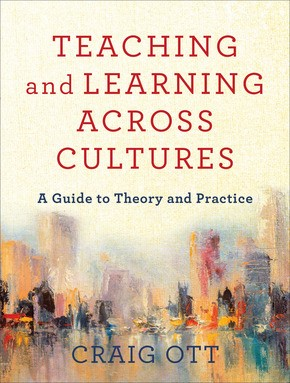 Teaching and Learning Across Cultures (Paperback)