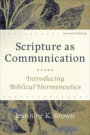 Scripture as Communication, 2nd Edition (Paperback)