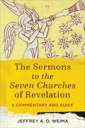 The Sermons to the Seven Churches of Revelation (Paperback)