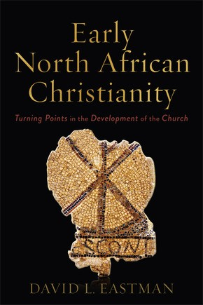 Early North African Christianity (Paperback)