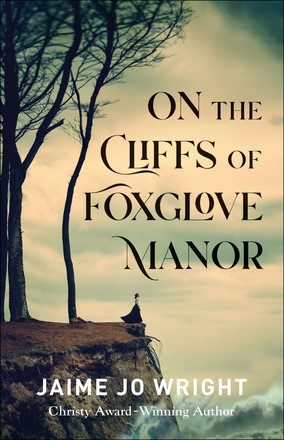 On the Cliffs of Foxglove Manor (Paperback)