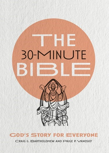 The 30-Minute Bible (Paperback)