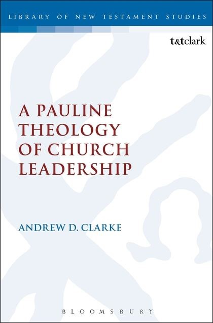 Pauline Theology of Church Leadership, A (Paperback)