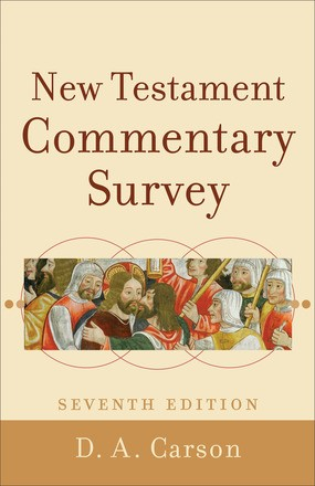 New Testament Commentary Survey, 7th Edition (Paperback)