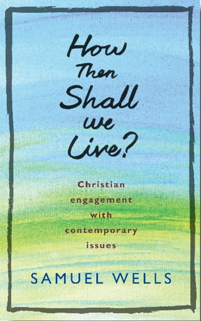 How Then Shall We Live? (Paperback)